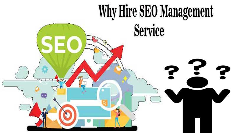 Why Hire SEO Management Service