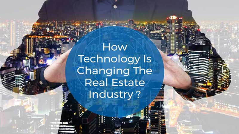 Technology Impact on Real Estate Industry