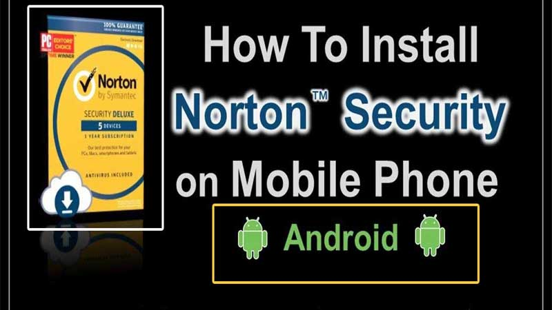 Norton Security Installation on Android Device