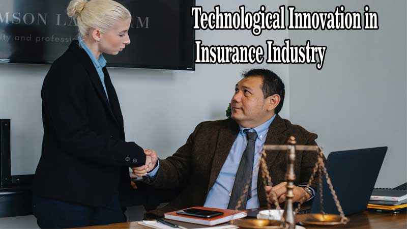 Technological Innovation in Insurance Industry