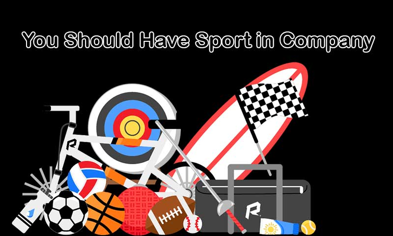You Should Have Sport in Company