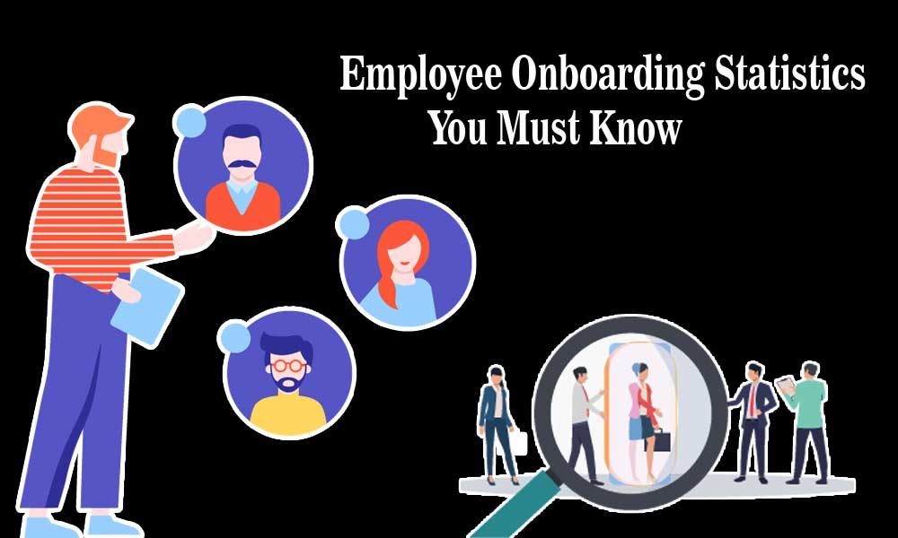 Employee Onboarding Statistics You Must Know