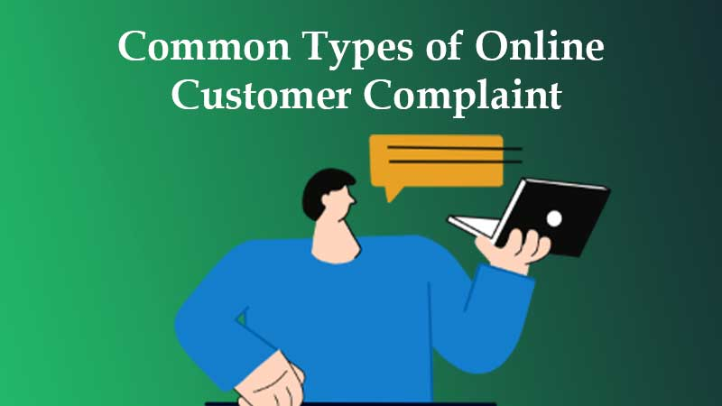 Common Types of Online Customer Complaint