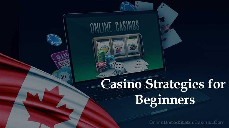 Casino Strategies for Beginners