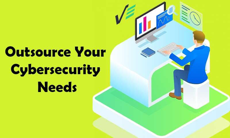 Outsource Your Cybersecurity Need