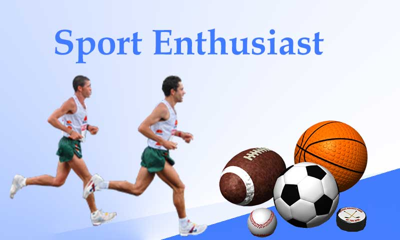 Sport Enthusiast