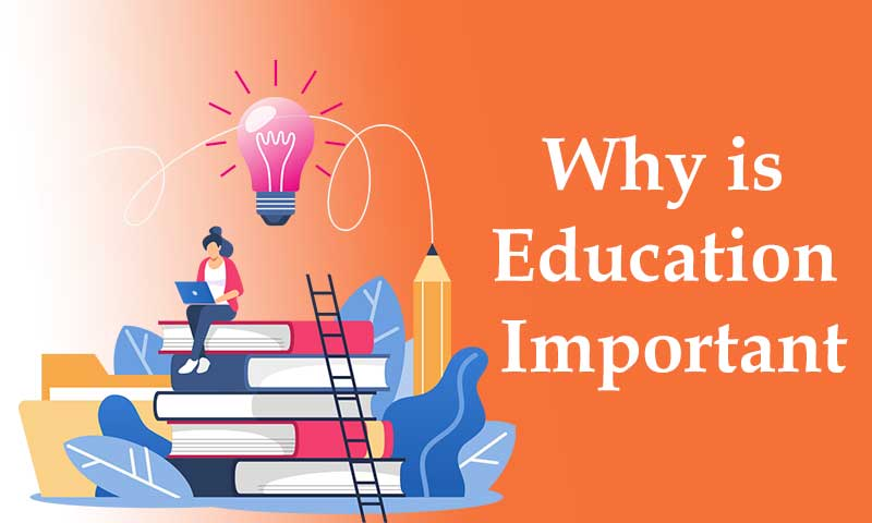 Why is Education Important